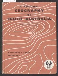 A Regional Geography of South Australia