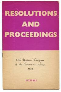image of Resolutions and Proceedings: 24th National Congress of the Communist Party 1956