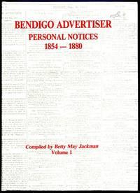 Bendigo Advertiser Personal Notices 1854-1880.
