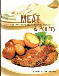image of Meat and Poultry : Over 100 Delicious Recipes for Every Occasion