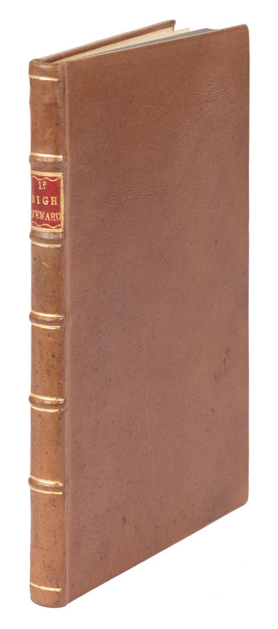 1776. The First History of the Office of Lord High Steward . The Lord High Steward of England; Or An...