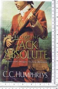 The Blooding of Jack Absolute [SIGNED COPY]