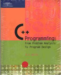 C++ PROGRAMMING From Problem Analysis to Program Design by  D. S Malik - Paperback - 2002 - from The Avocado Pit (SKU: 67882)