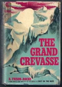 The Grand Crevasse.  A Novel