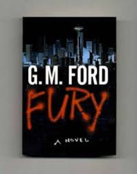Fury by G.M. Ford - Signed First Edition - 2001 - from Mutiny Information Cafe (SKU: 126321)