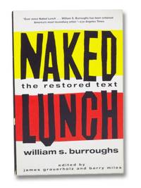 Naked Lunch, the Restored Text