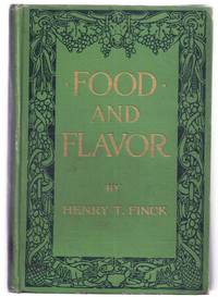 FOOD AND FLAVOR: A GASTRONOMIC GUIDE TO HEALTH AND GOOD LIVING