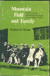 Mountain, Field, and Family:  The Economy and Human Ecology of an Andean  Valley
