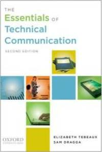 The Essentials of Technical Communication by Elizabeth Tebeaux - Paperback - 2011-09-08 - from Books Express and Biblio.com