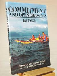 Commitment and Open Crossings: The First Circumnavigation of Britain and Ireland by Kayak