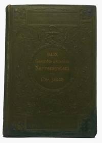 Atlas des Desunden und Kranken Nervensystems Nebst Grundriss der Anatomie, Pathologie und Therapie