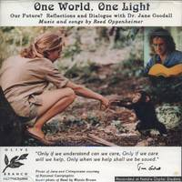 One World, One Light: Our Future? Reflections and Dialogue with Dr. Jane Goodall.