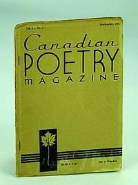 Canadian Poetry Magazine, September (Sept.) 1947, Vol. 11, No. 1
