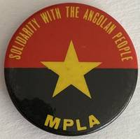 image of Solidarity with the Angolan people / MPLA [pinback button]