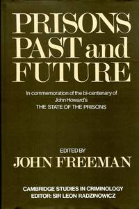 image of Prisons Past and Future (Cambridge Study in Criminology)
