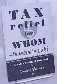 Tax relief for whom -- the needy or the greedy