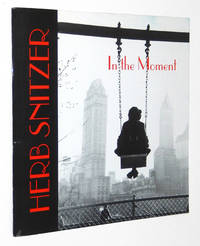 Herb Snitzer: In the Moment