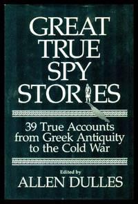 image of GREAT TRUE SPY STORIES