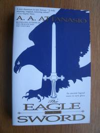 The Eagle and the Sword