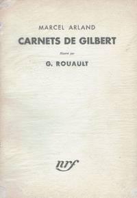 Carnets De Gilbert By Marcel Arland