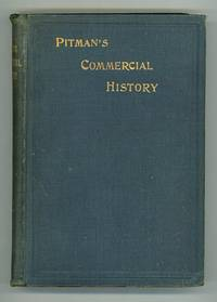 Commercial History. An Introductory Treatise for the Use of Advanced Classes in Schools