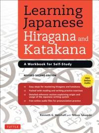 Learning Japanese Hiragana and Katakana : A Workbook for Self-Study