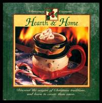 CHRISTMAS CUSTOMS: Hearth and Home