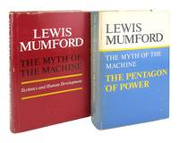 The Myth of the Machine: Technics and Human Development and The Pentagon of Power Two volumes