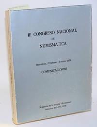 III Congreso Nacional de Numismática. Barcelona, 27 febrero - 1 marzo 1978. Comunicaciones