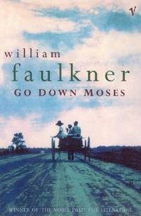 Go Down Moses And Other Stories by  William Faulkner - Paperback - from World of Books Ltd (SKU: GOR005177091)