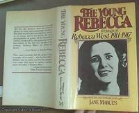 image of The Young Rebecca; Writings of Rebecca West, 1911-17