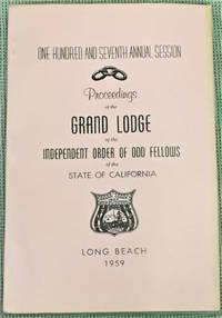 image of Proceedings of the Grand Lodge of the Independent Order of Odd Fellows of the State of California