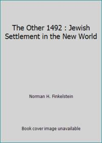 image of The Other 1492 : Jewish Settlement in the New World