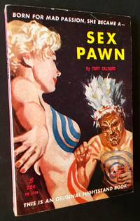 Sex Pawn by Tony Calvano - Paperback - First Edition - 1961 - from Appledore Books, ABAA and Biblio.co.uk