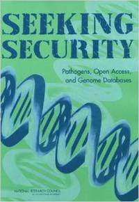 Seeking security: pathogens, open access, and genome databases