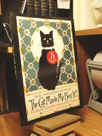 The Cat Made Me Buy It!: A Collection of Cats Who Sold Yesterday's Products
