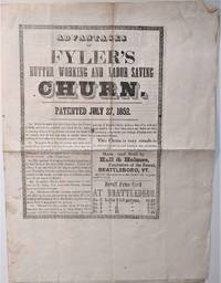 Advantages of Flyer's Butter Working and Labor Saving Churn.  Patented July 27, 1852