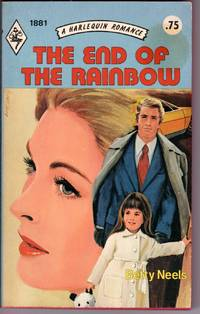 THE END OF THE RAINBOW by  Betty Neels - Paperback - 1st Edition - 1975 - from Mirror Image Book (SKU: 011820002)