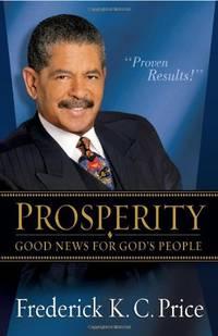 PROSPERITY GOOD NEWS FOR GODS PEOPLE