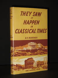 They Saw it Happen in Classical Times