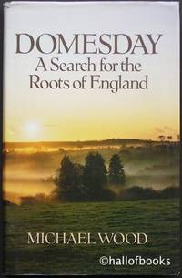 image of Domesday: A Search For The Roots Of England