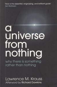 A Universe from Nothing by Lawrence M. Krauss - Paperback - 2012 - from High Street Books and Biblio.com