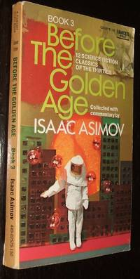 Before the Golden Age Book 3