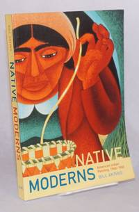 Native moderns, American Indian painting, 1940-1960
