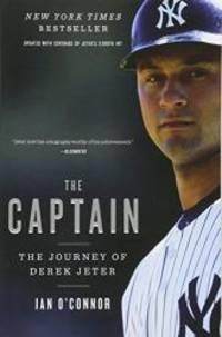 image of The Captain: The Journey of Derek Jeter