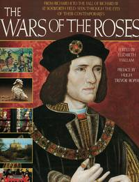 image of Wars Of The Roses From Richard II to the Fall of Richard III At Bosworth  Field