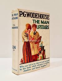 The Man Upstairs by P.G. Wodehouse - Hardcover - 5th or later Edition  - 1930 - from Brought to Book Ltd (SKU: 003627)
