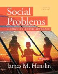 image of Social Problems: A Down to Earth Approach Plus NEW MySocLab with Pearson eText --Access Card Package (11th Edition)