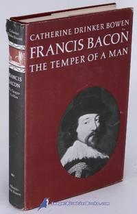 Francis Bacon: The Temper of a Man