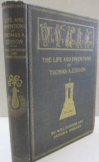 The Life and Inventions of Thomas A. Edison